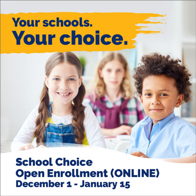 Your Schools. Your Choice.