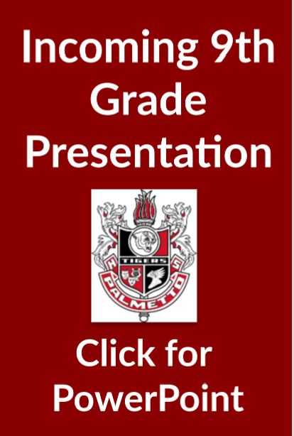 Incoming 9th Grade Presentation
